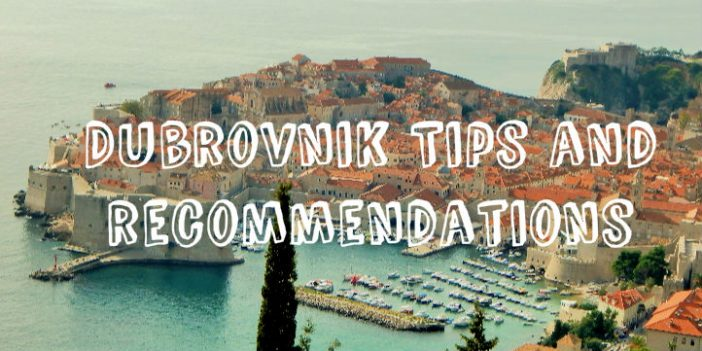 Planning vacation in Dubrovnik? Tips and recommendations